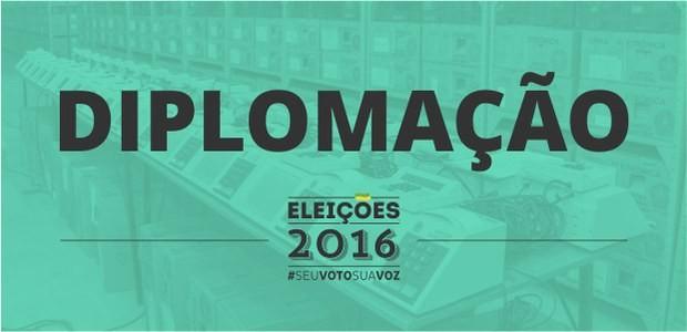 DIPLOMAÇÃO DOS ELEITOS SERÁ NO DIA 15 DE DEZEMBRO DE 2016