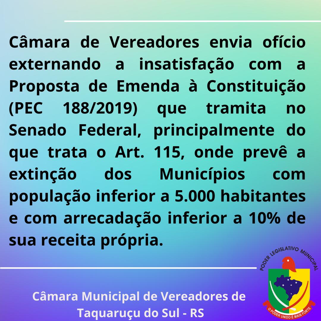 Manifestação do legislativo municipal para externar insatisfação com a (PEC 188/2019)