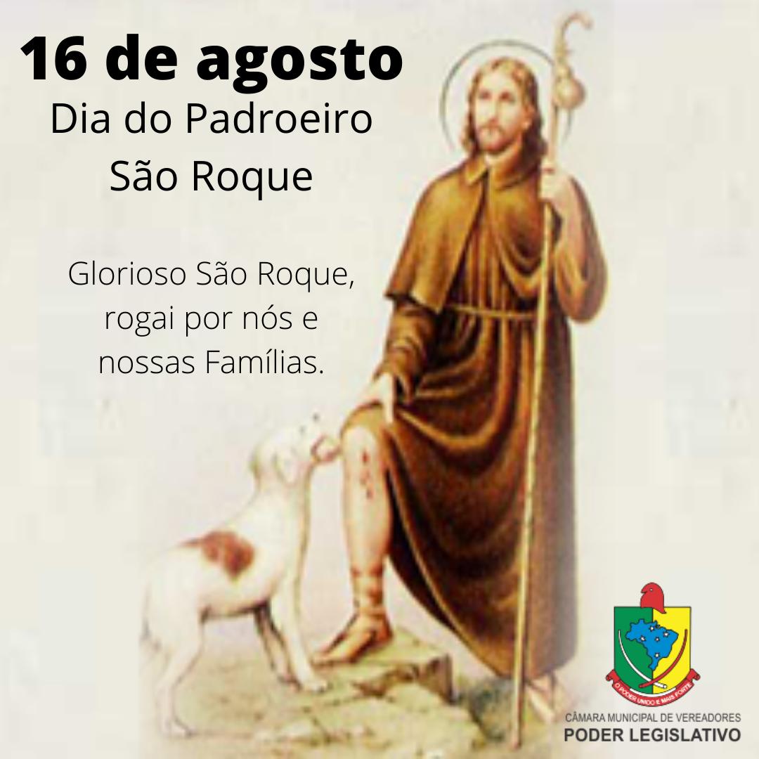 16 de Agosto - Dia do Padroeiro São Roque