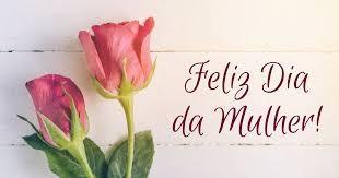08 de março, Dia da Mulher